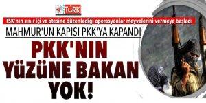 Mahmur'un kapısı PKK'ya kapandı! PKK'nın yüzüne bakan yok
