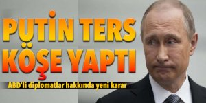 Putin'den ABD'li diplomatlara ters köşe