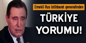 Emekli Rus istihbaratçıdan Türkiye yorumu