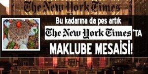 New York Tımes'ta maklube mesaisi