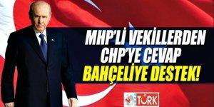 MHP'li vekillerden CHP'ye cevap, Bahçeli'ye destek