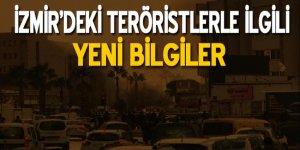 İzmir'deki teröristler dağ kadrosundan çıktı