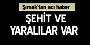 Şırnak'tan acı haber: 2 asker şehit, 4 asker yaralı