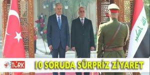 Başbakan Yıldırım'ın Irak ziyaretinin perde arkası!