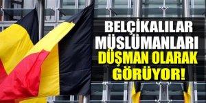 Belçikalılar Müslümanları tehdit olarak görüyor
