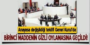 Anayasa değişikliği teklifi Genel Kurulda