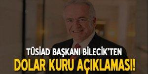 TÜSİAD Başkanı'ndan dolar açıklaması
