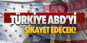 Türkiye ABD'yi DTÖ'ye şikayet edecek