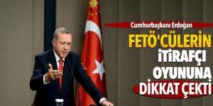 Cumhurbaşkanı Erdoğan, FETÖ'cülerin itirafçı oyununa dikkat çekti!