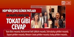 HDP'nin şovuna AK Partili vekilden tokat gibi cevap!