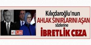 Kılıçdaroğlu'nun ahlak sınırlarını aşan sözlerine 10 bin TL ceza