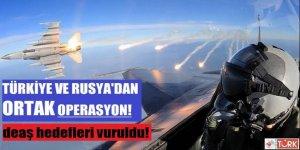 Türkiye ve Rusya'dan Ortak Hava Operasyonu!