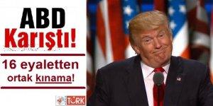 ABD Karıştı! 16 Eyaletten Trump'a Kınama Mesajı