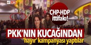 PKK'nın kucağından 'hayır' kampanyası yaptılar