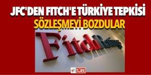 JFC'den Fitch'e Türkiye tepkisi