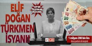 Elif Doğan Türkmen isyanı! CHP'nin telefonları kilitlendi