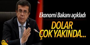 Bakanı açıkladı: Dolar çok yakında...