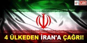 Dört Ülkeden İran'a Ortak Çağrı!