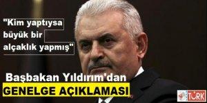 Başbakan Yıldırım'dan 'Genelge İddiası'na Açıklama!