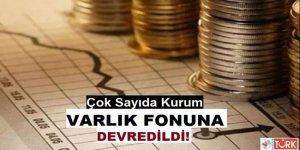 Ziraat Bankası, PTT, TPAO ve Türksat Gibi Çok Sayıda Kurum Varlık Fonuna Devredildi!