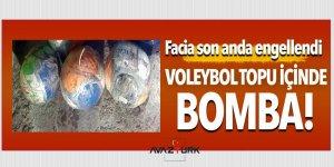 Facia son anda engellendi! 'Voleybol topu' içinde bomba...