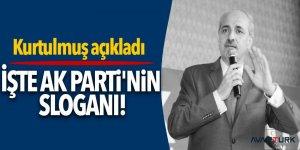 İşte AK Parti'nin sloganı!