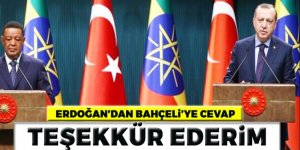 Erdoğan: Bahçeli'ye teşekkür ediyorum