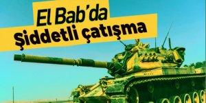El Bab'da şiddetli çatışma!