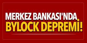 Merkez Bankası'nda Bylock depremi!