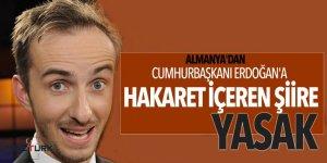 Almanya'dan Cumhurbaşkanı Erdoğan'a hakaret içeren şiire yasak