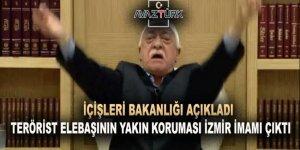 Fetullah'ın yakın koruması örgütün 'İzmir İmamı' çıktı!