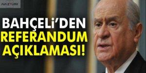 Devlet Bahçeli referandum sürecine dair uyarı!