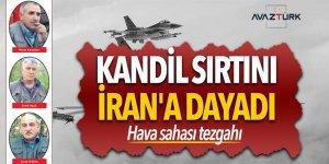 Kandil sırtını İran'a dayadı! Hava sahası tezgahı