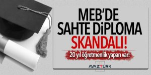MEB'de sahte diploma skandalı! 153 sahte öğretmen...