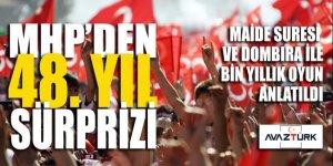 MHP'den 48. yıl sürprizi: Maide Sureli, Dombıralı Bin Yıllık Oyun belgeseli!
