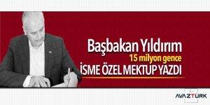 Başbakan Yıldırım 15 milyon gence isme özel mektup yazdı