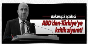 ABD'den Türkiye'ye kritik ziyaret