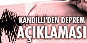 Kandilli Rasathanesi'nden flaş deprem açıklaması!