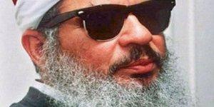 Şeyh Ömer Abdurrahman hayatını kaybetti!