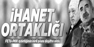FETÖ-PKK işbirliği böyle deşifre oldu!