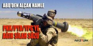 ABD'den ALÇAK hamle: PKK/PYD'ye ağır silah sözü!