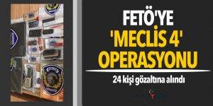 FETÖ'ye 'Meclis 4' operasyonu! 24 gözaltı