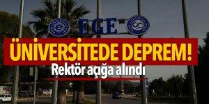 Üniversitede deprem! Rektör açığa alındı