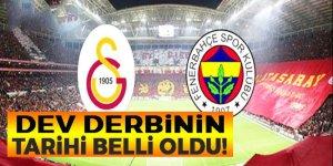 Galatasaray - Fenerbahçe derbisinin tarihi belli oldu!