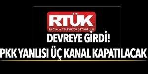 RTÜK devreye girdi! PKK yanlısı üç kanal kapatılacak