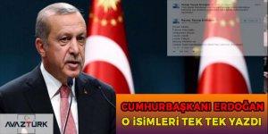 Erdoğan'dan anlamlı mesaj! isimlerini tek tek yazdı
