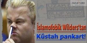 İslamofobik Wilders'tan küstah pankart!