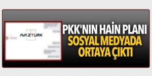 PKK'nın hain planı sosyal medyada ortaya çıktı!