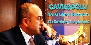 Çavuşoğlu NATO Genel Sekreteri ile görüştü!