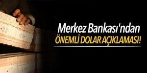 Merkez Bankası'ndan önemli dolar açıklaması!